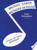 libro Michael Aaron Piano Course: French Edition, Book 1