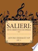 Salieri: Siete Oberturas De óperas