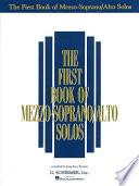 libro The First Book Of Mezzo Soprano/alto Solos