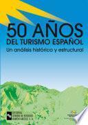 50 Años Del Turismo Español