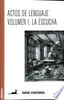 Actos De Lenguaje/ Acts Of Language