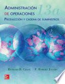Administración De Operaciones (13a. Ed.)