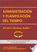 Administración Y Planificación Del Tiempo