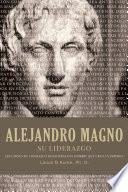Alejandro Magno Su Liderazgo