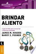 Brindar Aliento/ Encouraging The Heart