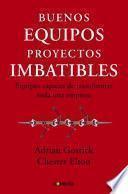 Buenos Equipos, Empresas Imbatibles