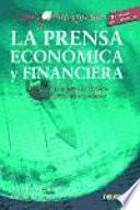 Cómo Interpretar La Prensa Económica Y Financiera