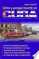 Cómo Y Por Qué Invertir En Cuba