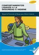Comportamientos Ligados A La Seguridad E Higiene