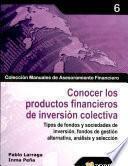 Conocer Los Productos Financieros De Inversión Colectiva
