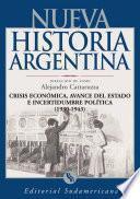 Crisis Económica, Avance Del Estado E Incertidumbre Política 1930 1943