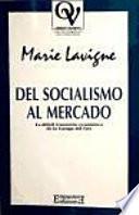 Del Socialismo Al Mercado