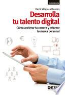 Desarrolla Tu Talento Digital