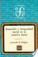 Desarrollo Y Desigualdad Social En La America Latina
