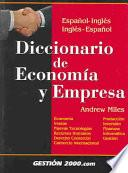 Diccionario De Economia Y Empresa / Dictionary Of Economic And Business Terms