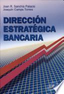 libro Dirección Estratégica Bancaria
