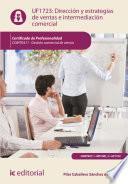 Dirección Y Estrategias De Ventas E Intermediación Comercial. Comt0411