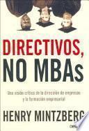 Directivos, No Mbas