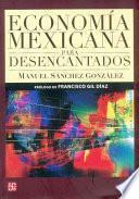 libro Economía Mexicana Para Desencantados