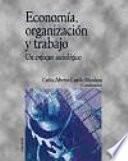 Economía, Organización Y Trabajo
