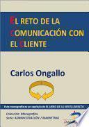 El Reto De La Comunicación Con El Cliente