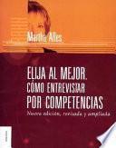Elija Al Mejor, Cómo Entrevistar Por Competencias