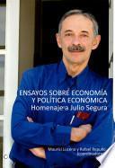 Ensayos Sobre Economía Y Política Económica