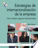 Estrategias De Internacionalización De La Empresa