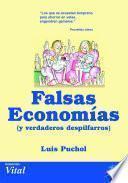 Falsas Economías Y Verdaderos Despilfarros