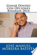 Ganar Dinero Con Opciones Binarias 2014 / Make Money With Binary Options 2014