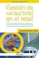 Gestión De Calidad Total En El Retail