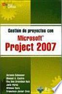 libro Gestión De Proyectos Con Microsoft Project 2007