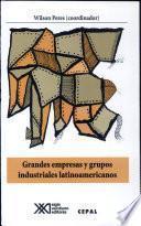 libro Grandes Empresas Y Grupos Indstriales Latinoamericanos