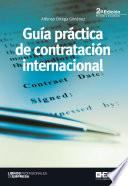 Guia Practica De Contratacion Internacional 2a EdiciÓn