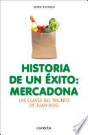 libro Historia De Un éxito: Mercadona