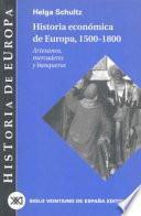 Historia Económica De Europa, 1500 1800