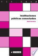 Instituciones Públicas Conectadas