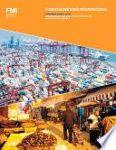 International Monetary Fund Annual Report 2013: Promoting A More Secure And Stable Global Economy