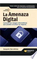 libro La Amenaza Digital