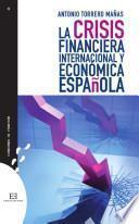 La Crisis Financiera Internacional Y Económica Española