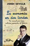 La Economía En Dos Tardes