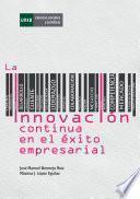 La InnovaciÓn Continua En El Éxito Empresarial