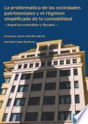 La Problemática De Las Sociedades Patrimoniales Y El Régimen Simplificado De La Contabilidad