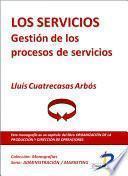 Los Servicios. Gestión De Los Procesos De Servicios