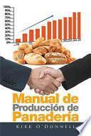 libro Manual De Producción De Panadería