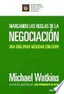 Marcando Las Reglas De La Negociación