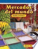 Mercados Del Mundo / Markets Around The World