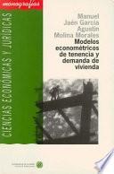 libro Modelos Econométricos De Tenencia Y Demanda De Vivienda