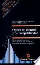 Óptica De Mercado Y De Competividad