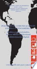 Políticas De Comunicación En España Y Latinoamérica